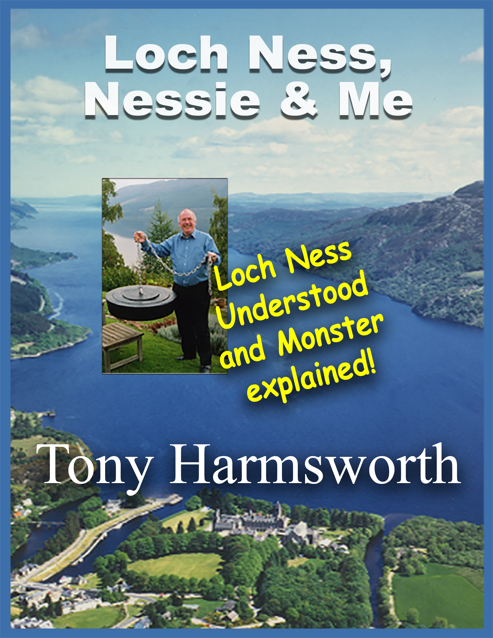 Loch Ness, Nessie and Me